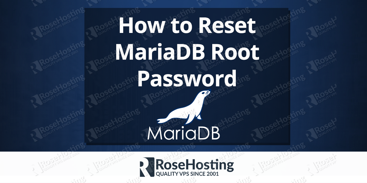 How to Reset MariaDB Root Password