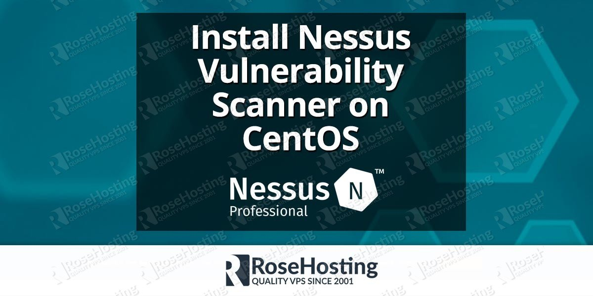 Install Nessus Vulnerability Scanner on CentOS