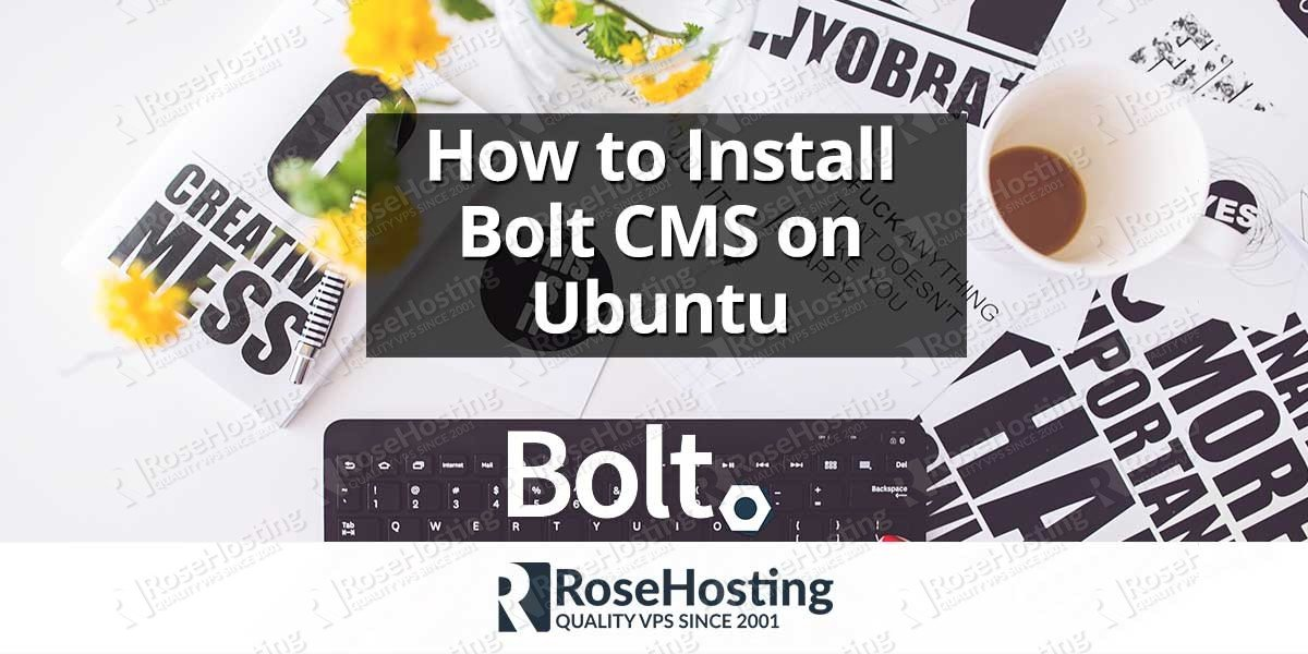 How to Install Bolt CMS on Ubuntu