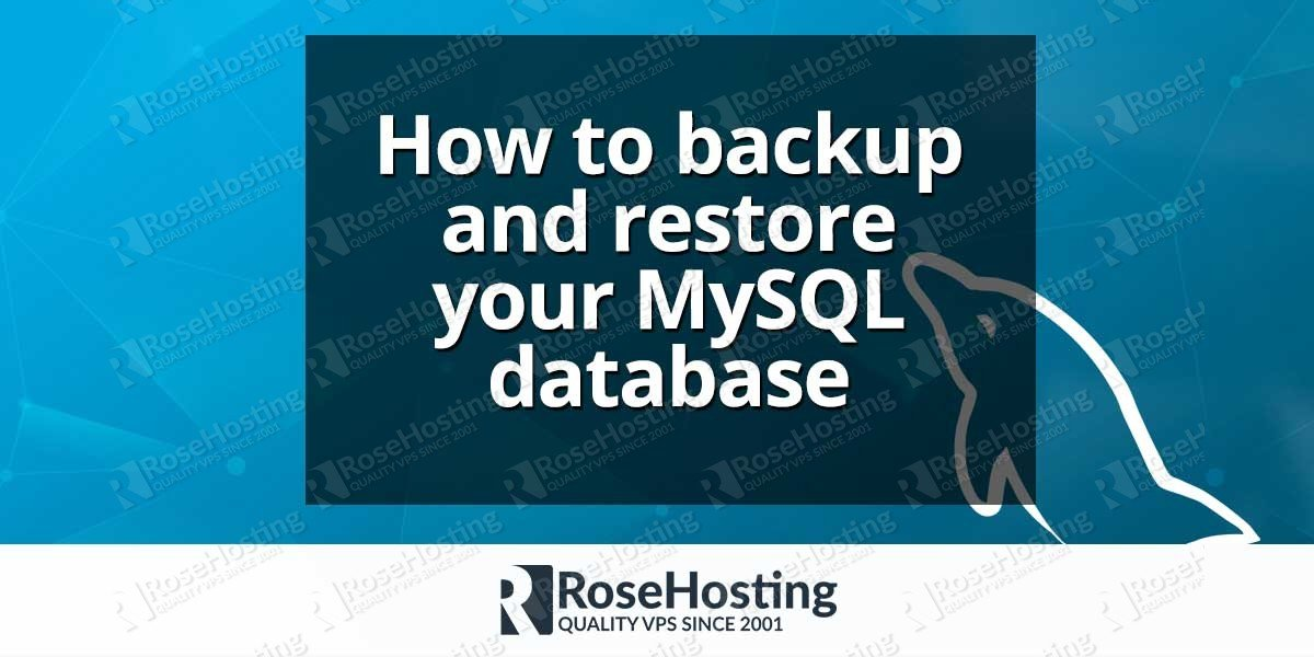 How to backup and restore MySQL database