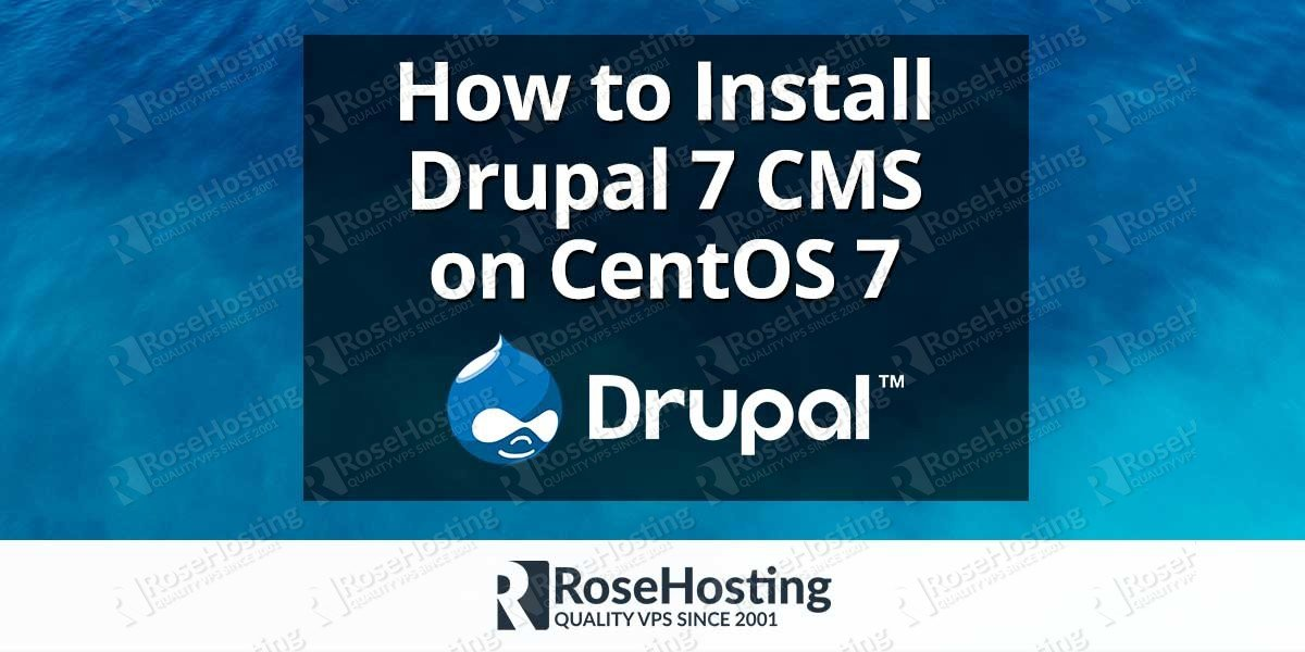 How to Install Drupal 7 CMS on CentOS 7