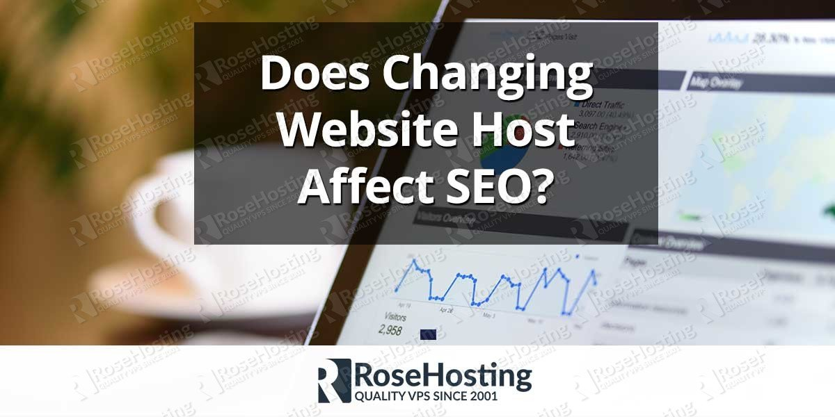 Does Changing Website Host Affect SEO?