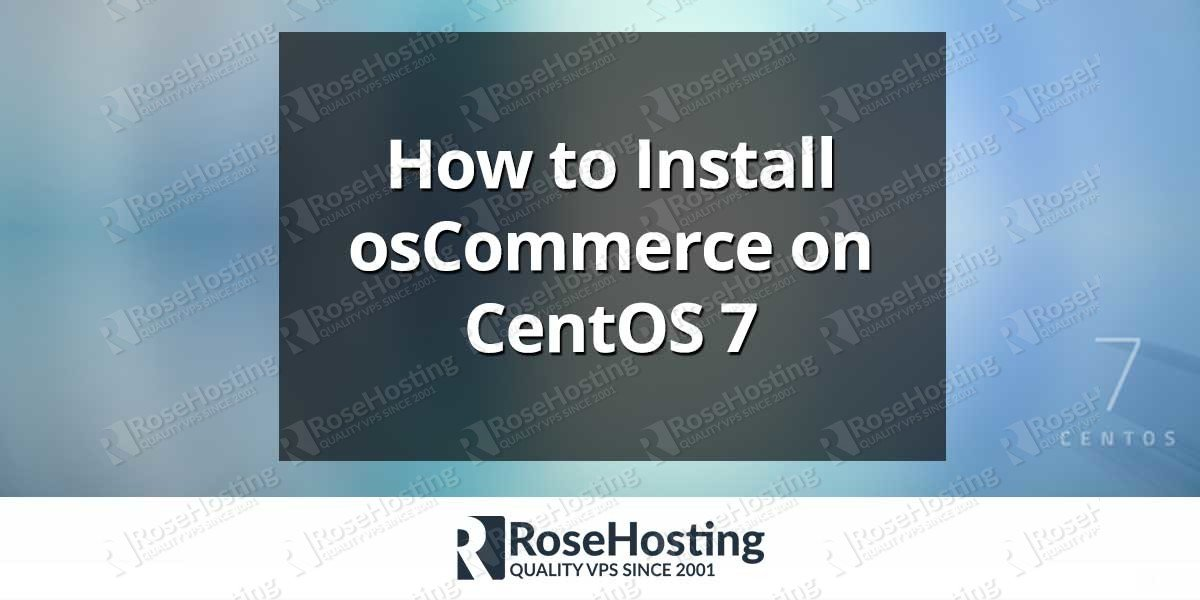 Install osCommerce on CentOS 7
