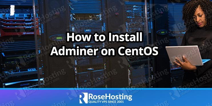 How to Install Adminer on CentOS