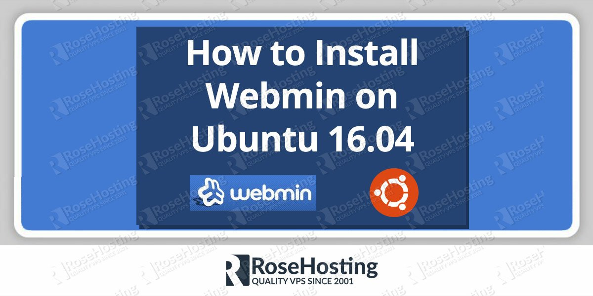 Install Webmin on Ubuntu 16.04