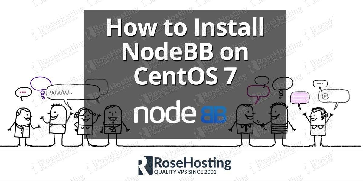 How to Install NodeBB on CentOS 7