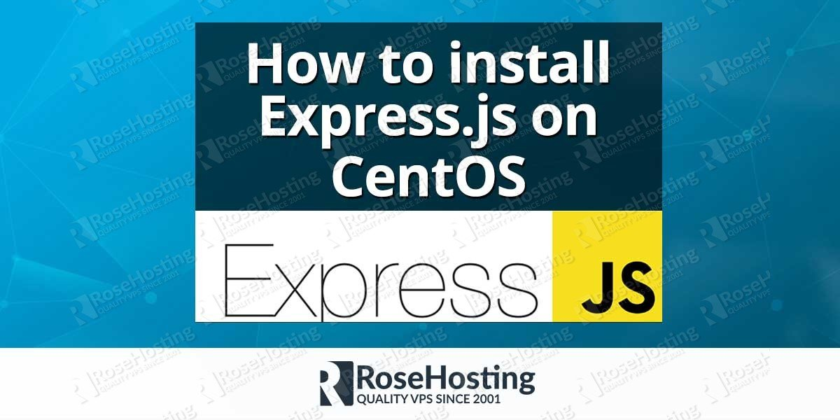 How to install Express.js on CentOS