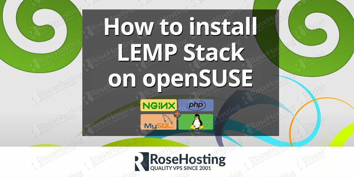 How to install LEMP on openSUSE | RoseHosting