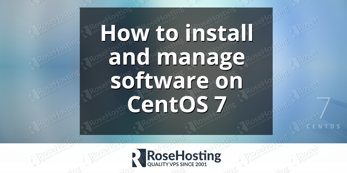 How to install and manage software on CentOS 7
