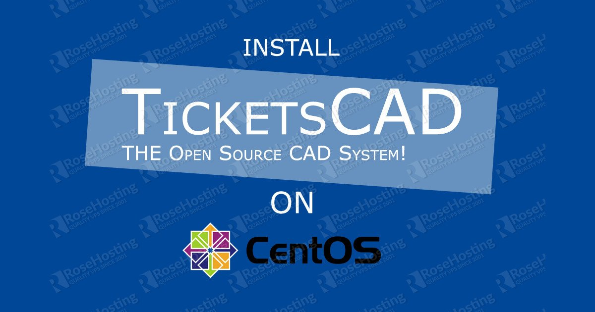 How to install TicketsCAD on CentOS