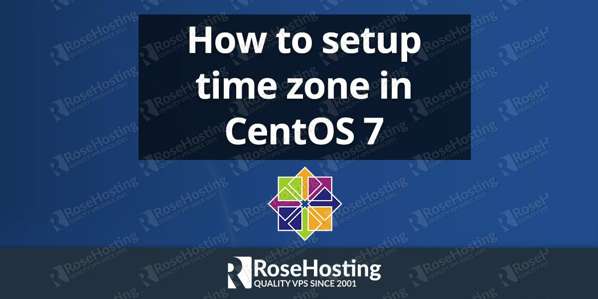 How to set up time zone on CentOS 7