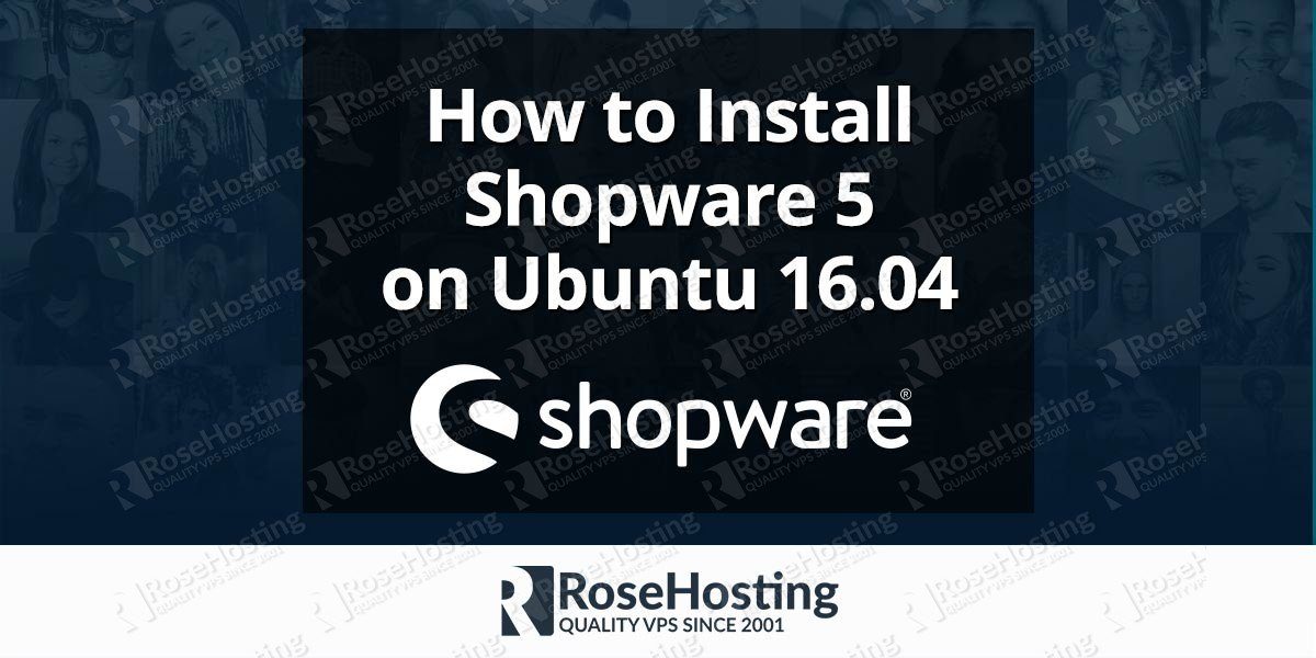 Install Shopware 5 on Ubuntu 16.04