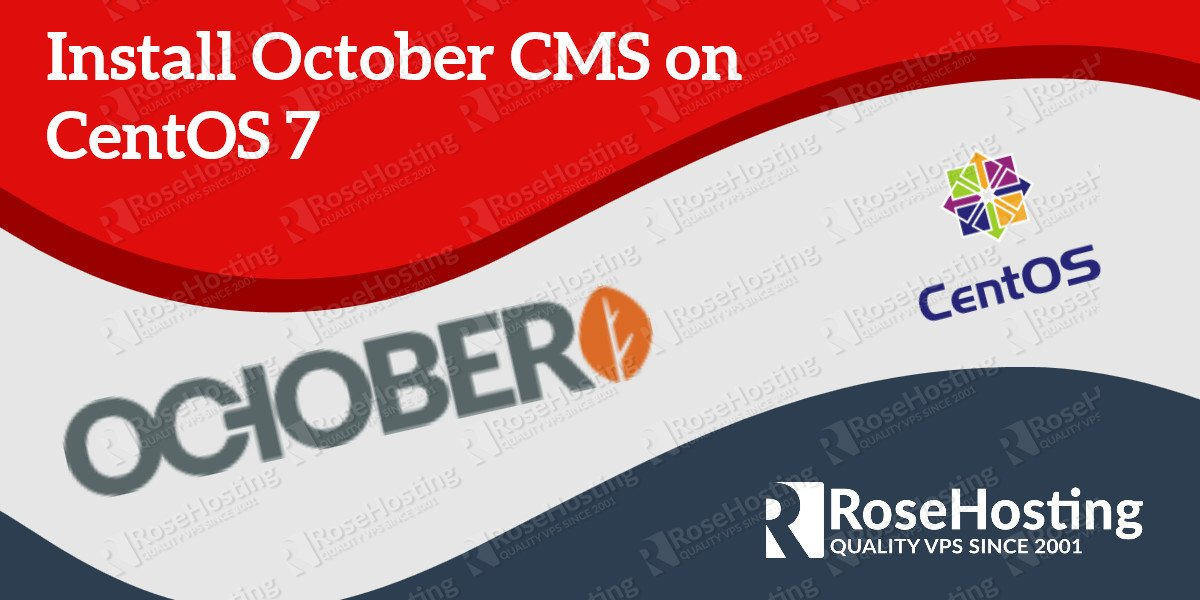 How to install October CMS on a CentOS 7 VPS