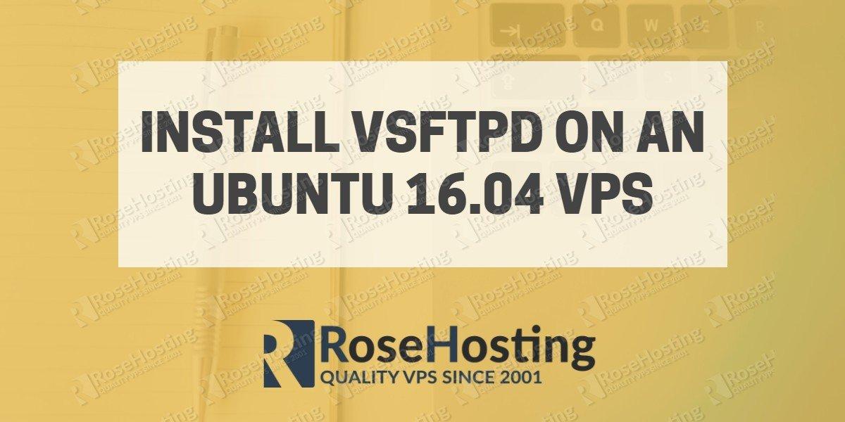 Install VSFTPD on Ubuntu 16.04