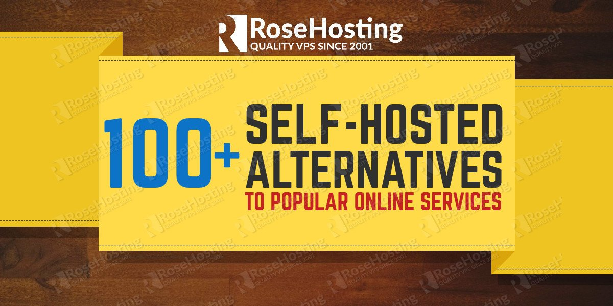 100+ self-hosted alternatives to popular services