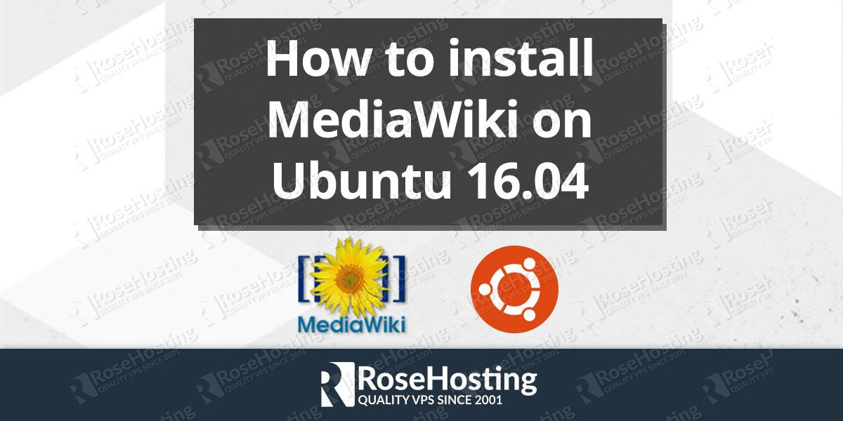 How to install MediaWiki on Ubuntu 16.04