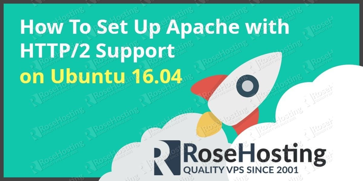 How To Set Up Apache with HTTP/2 on Ubuntu 16.04
