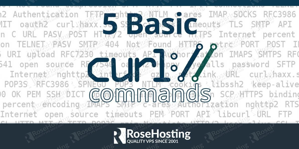 Curl Command Examples Rosehosting Blog
