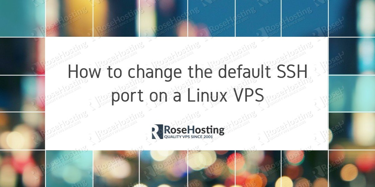 change the default SSH port on Linux