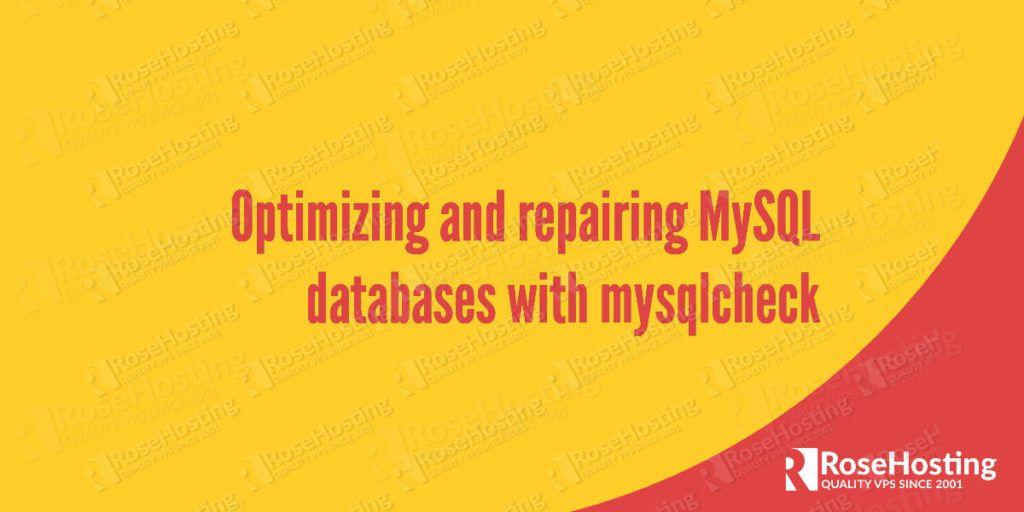 optimize repairing mysql databases with mysqlcheck