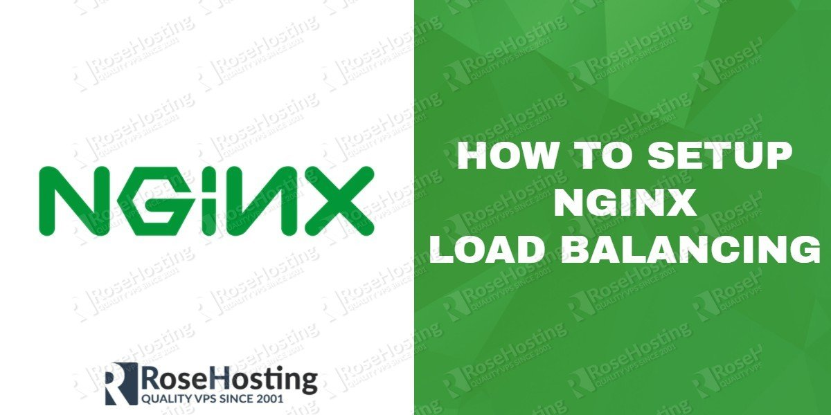 How To Setup Nginx Load Balancing