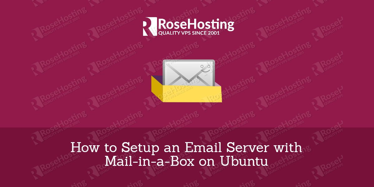 How to Setup an Email Server with Mail-in-a-Box on Ubuntu