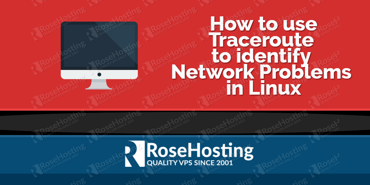 How to use Traceroute to identify Network Problems in Linux