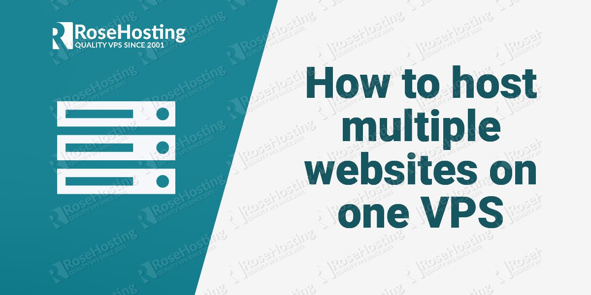 how to host multiple websites on one vps