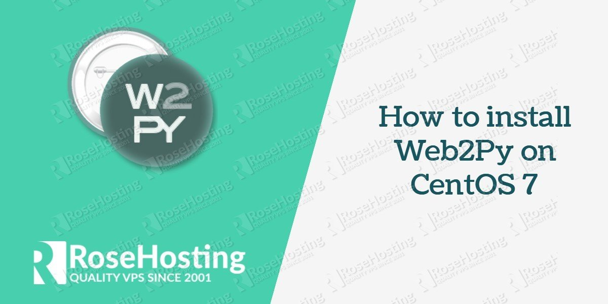 How to install and configure web2py on CentOS 7