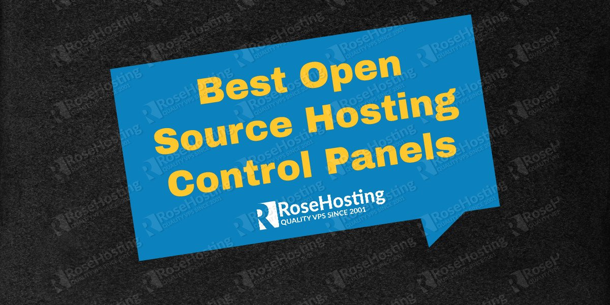 best open source hosting control panels