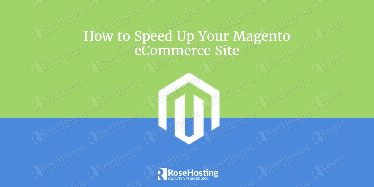 How to Speed Up Your Magento
