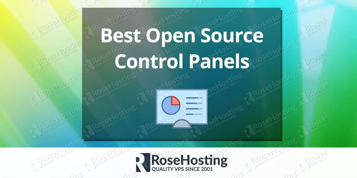 Best Open Source Hosting Control Panels | RoseHosting