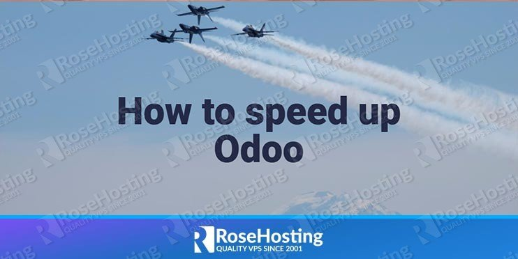 How to Speed Up Odoo