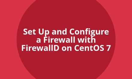 How to Set Up FirewallD on CentOS 7