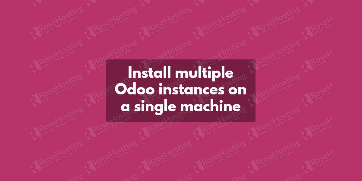 Install multiple Odoo instances on a single machine