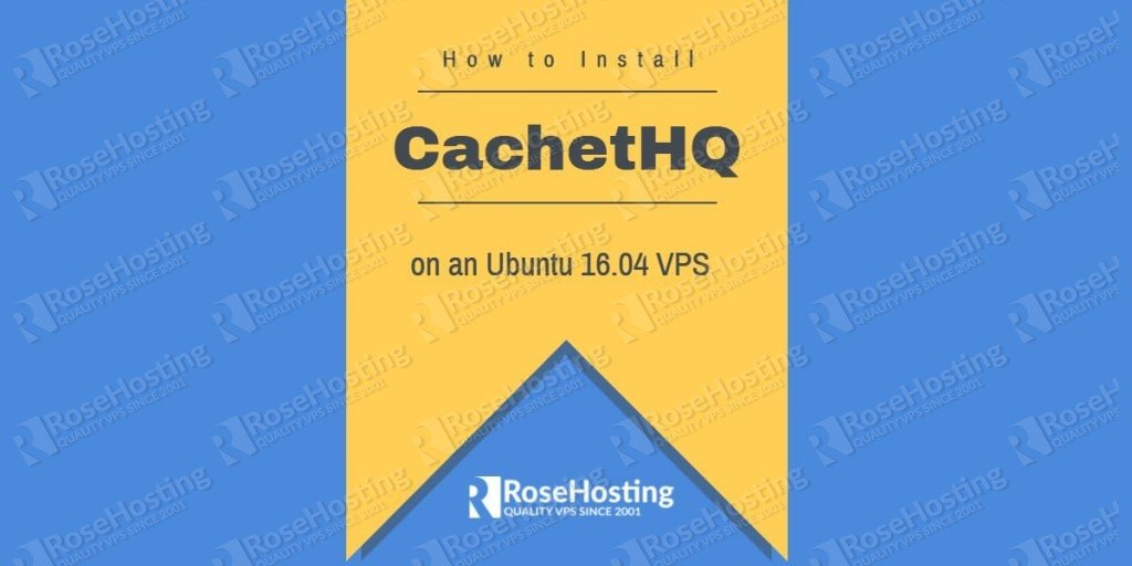 how to install cachethq on ubuntu rosehosting. Black Bedroom Furniture Sets. Home Design Ideas