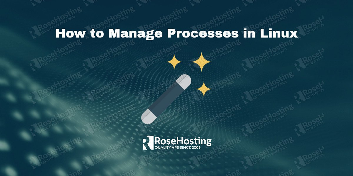 How to Manage Processes in Linux