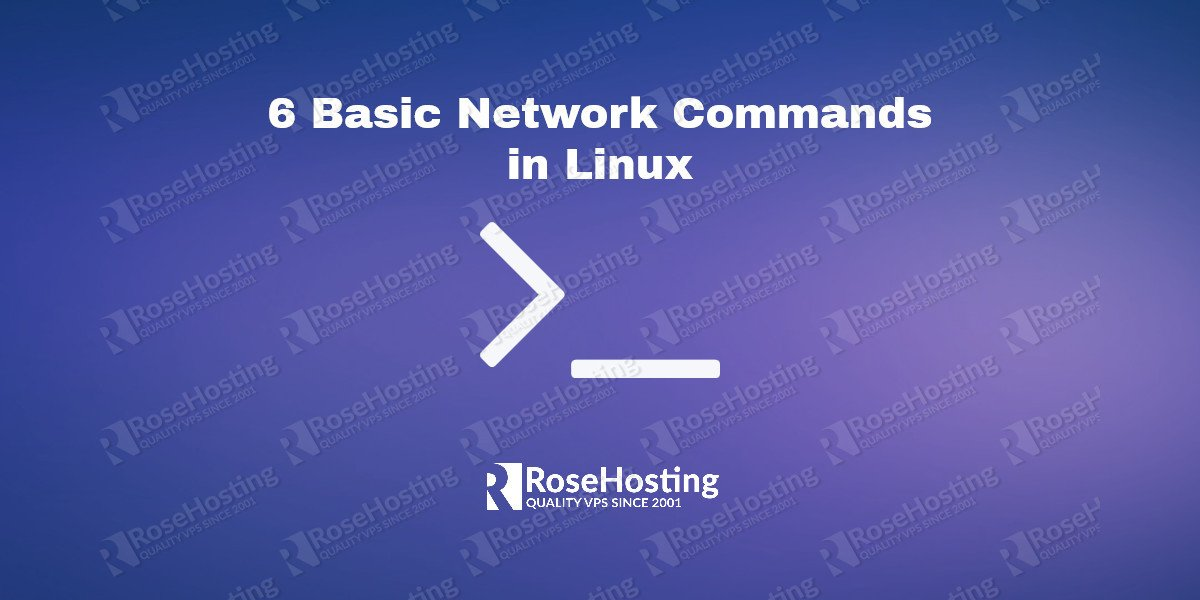 6 Basic Network Commands in Linux