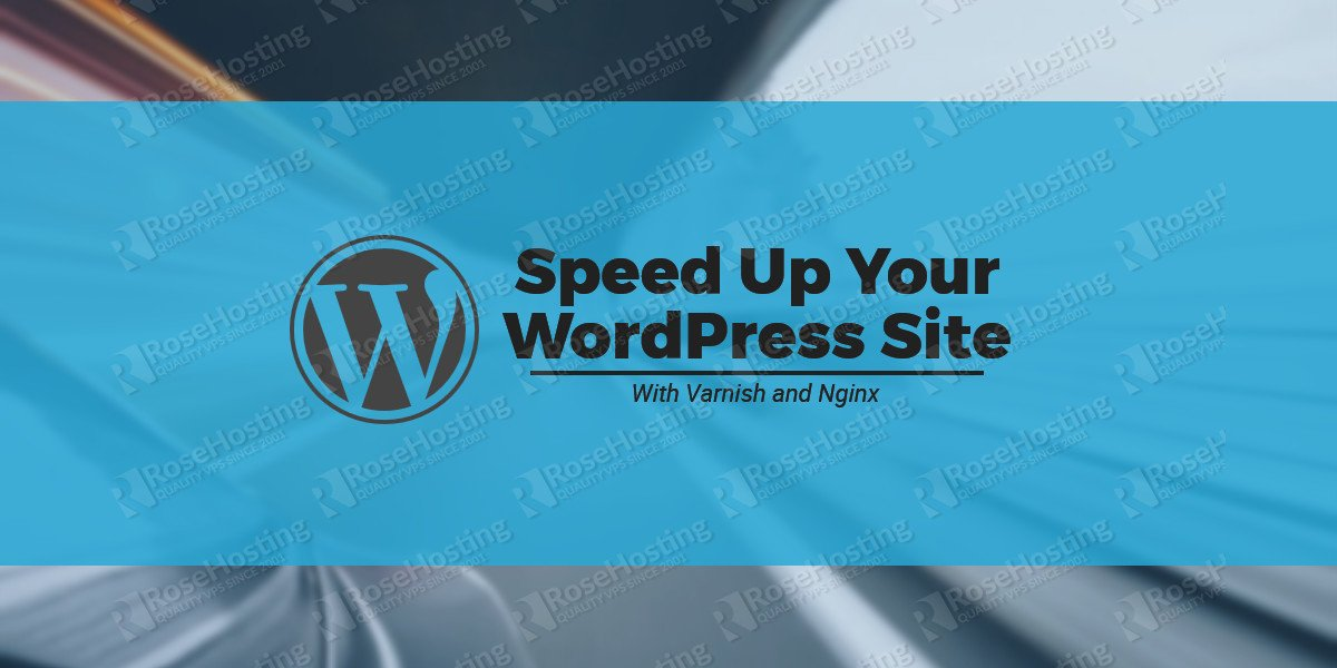 Install WordPress with Varnish and Nginx on Ubuntu
