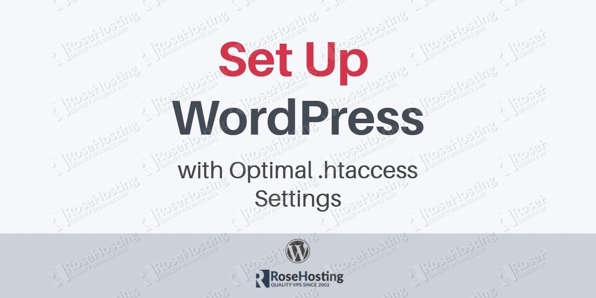 Set Up WordPress with Optimal .htaccess Settings