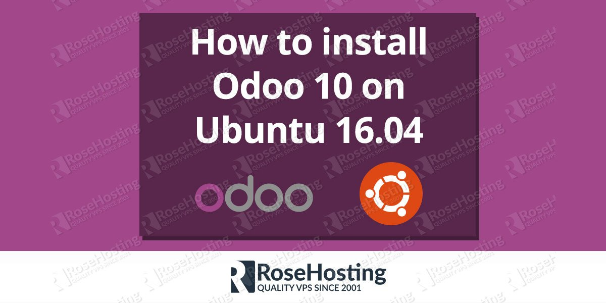 How to install Odoo 10 on Ubuntu 16.04 with Apache as a reverse proxy