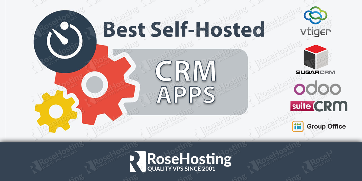 Best Self-Hosted CRM Apps