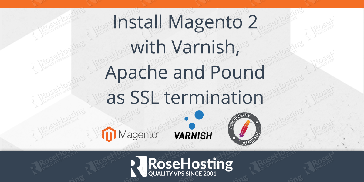 How To Install Magento 2 With Varnish Apache And Pound As Ssl