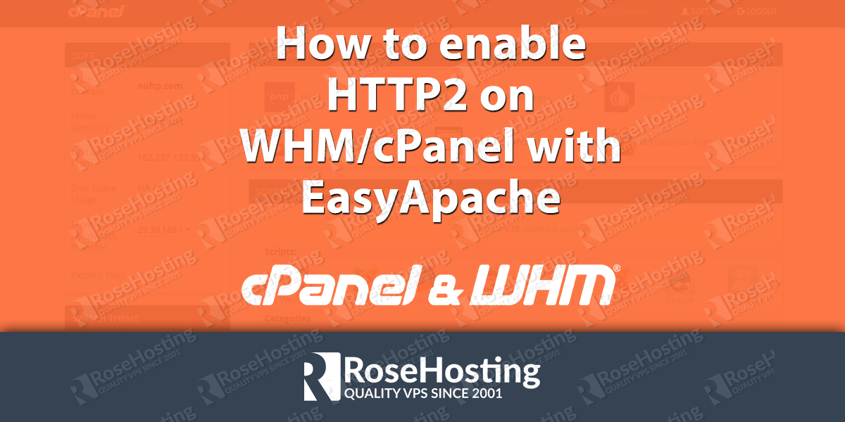 How to enable HTTP2 on WHM/cPanel with EasyApache 4