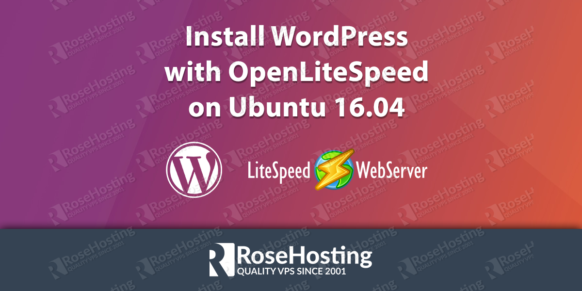 Install WordPress with OpenLiteSpeed on Ubuntu 16.04