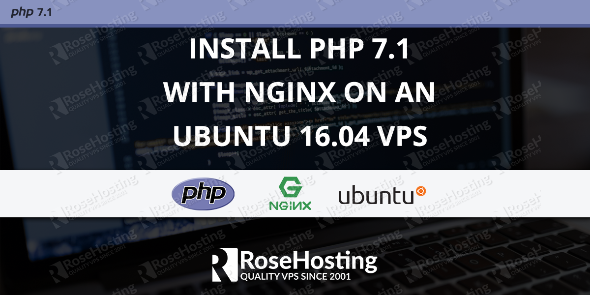 Install PHP 7.1 with Nginx on Ubuntu 16.04