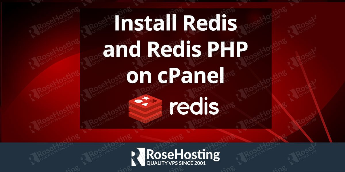Install Redis and Redis PHP on cPanel