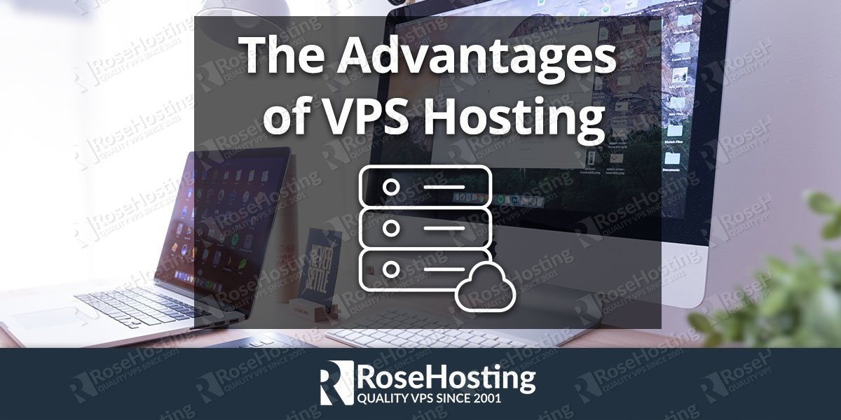 the advantages of vps hosting