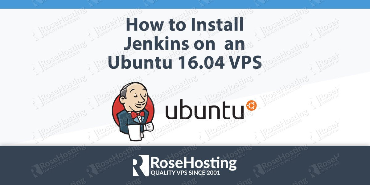 How to Install Jenkins on Ubuntu 16.04