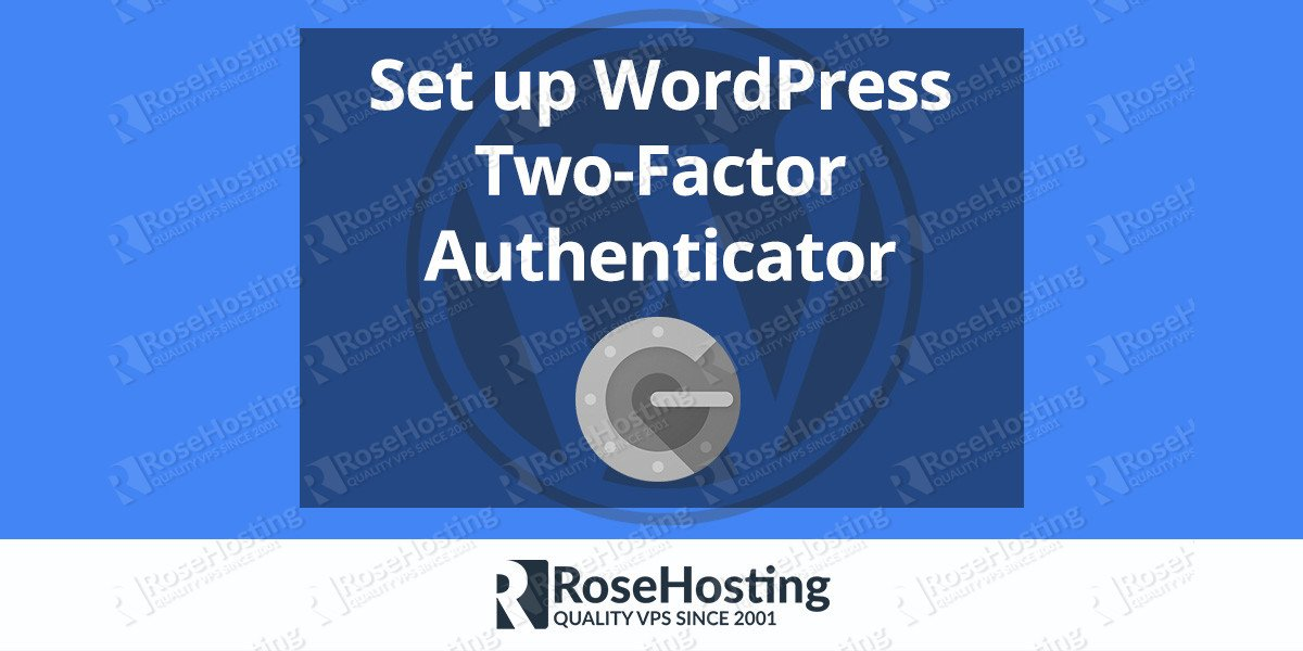 How to Set up WordPress Two-Factor Authentication
